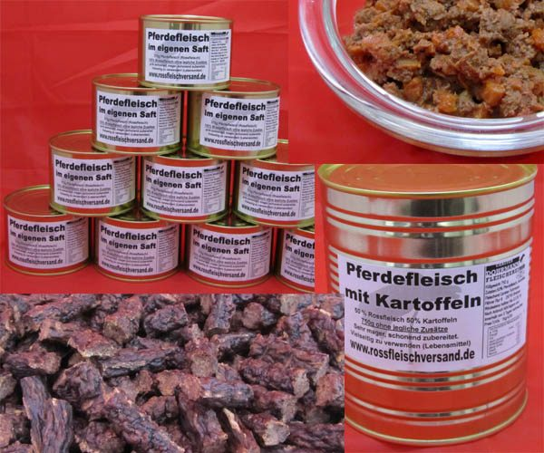 Pferdefleischdosen auch für Hundefutter unf Tiernahrung.